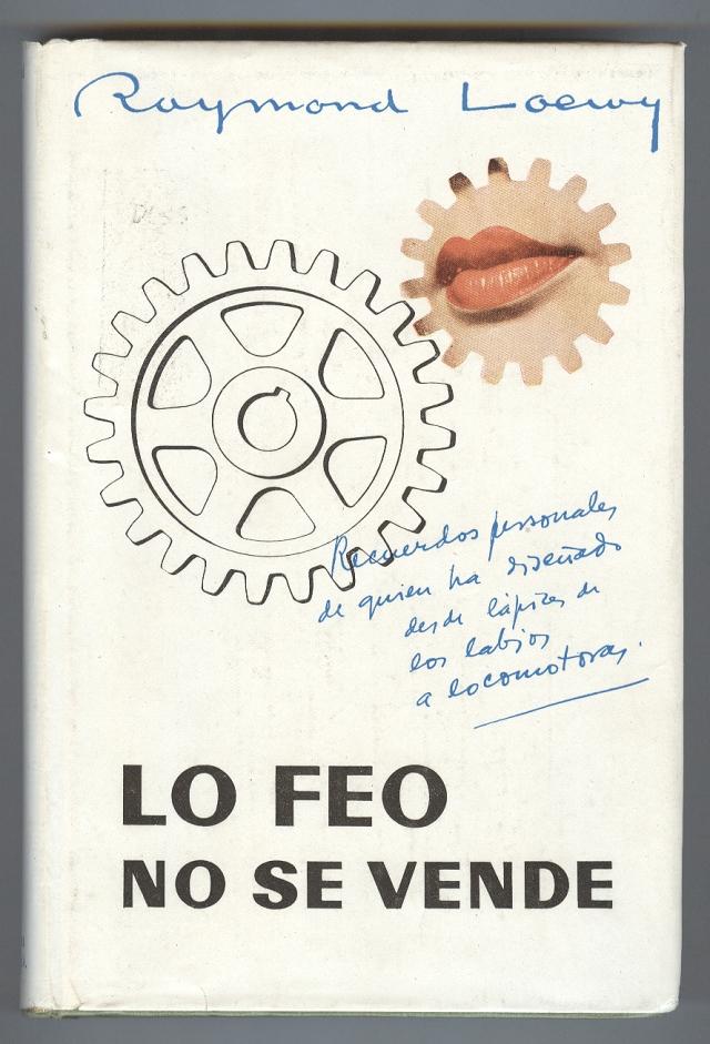 Loewy, Lo feo no se vende