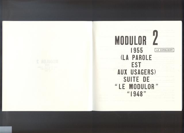 Le Modulor 2. Boulogne: Éditions de l'Architecure d'Aujourd'hui, 1955 (facsímil)