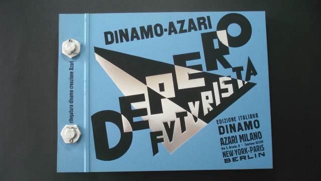 """Fortunato Depero. """"Depero futurista, 1913-1927"""". Milà: Edizione della Dinamo, 1927"""