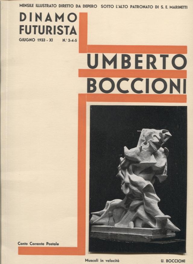 """Fortunato Depero. """"Numero speciale di Dinamo futurista per le onoranze a Umberto Boccioni"""". Dinamo futurista, nº 3-4-5, Rovereto, 1933"""