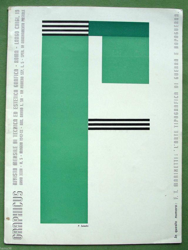 """Filippo Tommaso Marinetti; Paolo Saladin (coberta). """"L'Arte tipografica di guerra e dopoguerra: manifesto futurista"""". Graphicus, nº 5, Roma, 1942"""