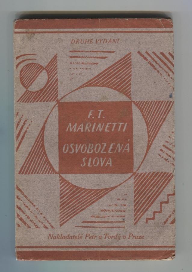 "Filippo Tommaso Marinetti; Josef Capek (coberta). ""Osvobozená slova"" (Paraules en llibertat). Praga: Nakladatelé Petr a Tvrdý, 1922"