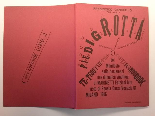 Francesco Cangiullo Piedigrotta Milà: Edizioni futuriste di Poesia, 1916